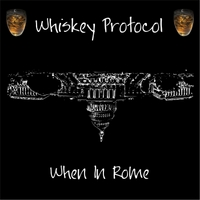 Whiskey Protocol | When in Rome