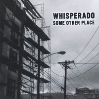 Whisperado | Some Other Place