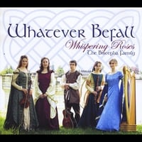 Whispering Roses | Whatever Befall