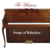 The Whispers | Songs of Babyface