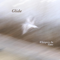 Whispers in Time | Glide