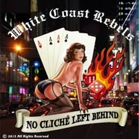 White Coast Rebels | No Cliché Left Behind