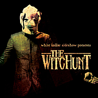 White Collar Sideshow | The Witchunt