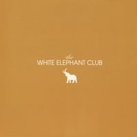 The White Elephant Club | The White Elephant Club