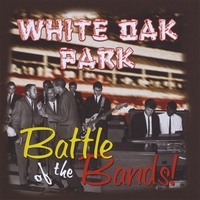 Various Artists | White Oak Park - Battle Of The Bands