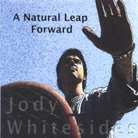 Jody Whitesides | A Natural Leap Forward