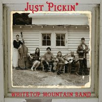 Whitetop Mountain Band | Just Pickin'