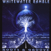 Whitewater Ramble | Roots & Groove
