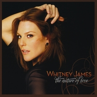 Whitney James | The Nature Of Love