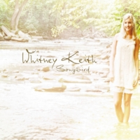 Whitney Keith | Songbird