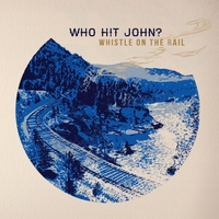 Who Hit John? | Whistle On the Rail