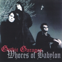 Whores of Babylon | Gothic Garages