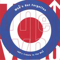 Who Tribute | Who's Not Forgotten, FDR's Tribute to the Who