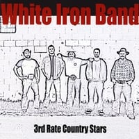White Iron Band | 3rd Rate Country Stars