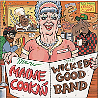 The Wicked Good Band | Maine Cookin'