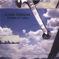 Wicked Immigrant | Reunion of Cynics