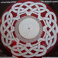 Wicked King Wicker | The Serpent's Psalm - LP vinyl