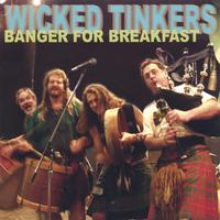 Wicked Tinkers | Banger For Breakfast