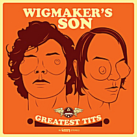 Wigmaker's Son | Greatest Tits