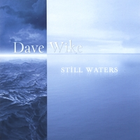 Dave Wike | Still Waters