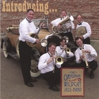 The Original Wildcat Jass Band | Introducing the Original Wildcat Jass Band