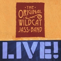 The Original Wildcat Jass band | Live!