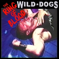 WILD DOGS | RING OF BLOOD