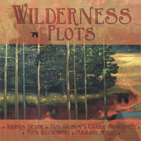 Krista Detor, Tim Grimm, Carrie Newcomer, Tom Roznowski &  Michael White | Wilderness Plots