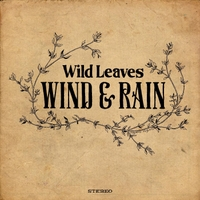 Wild Leaves | Wind & Rain