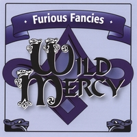 Wild Mercy | Furious Fancies