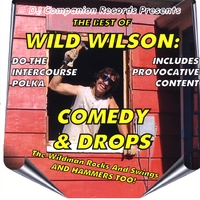 Wild Wilson | The Best of Comedy and Drops