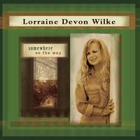 Lorraine Devon Wilke | somewhere on the way