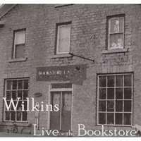 Wilkins | Live At the Bookstore