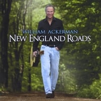 Will Ackerman | New England Roads