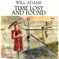 Will Adams | Time Lost And Found