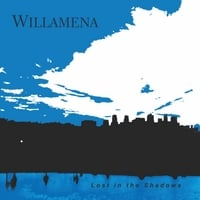 Willamena | Lost in the Shadows