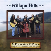 Willapa Hills | A Portrait of Place: Songs of the Columbia-Pacific Region