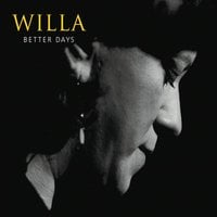 Willa | Better Days