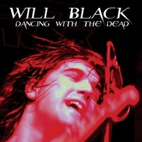 Will Black | Dancing With The Dead