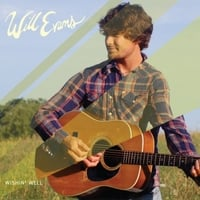 Will Evans | Wishin' Well