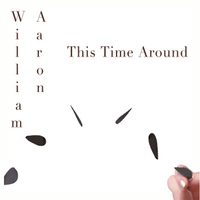 William Aaron | This Time Around