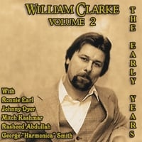 William Clarke | The Early Years Vol. 2