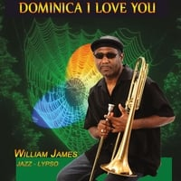William James | Dominica I Love You