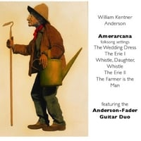 William Kentner Anderson & Anderson-Fader Duo | Amerarcana
