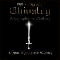 William Kersten | Chivalry: a Symphonic Fantasy