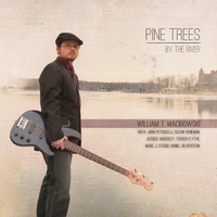 William T. Macirowski, Marc J. Stasio, Daniel Silverstein, John Petrucelli, Suzan Veneman, Jessica Ackerley, Tucker Flythe | Pine Trees By the River