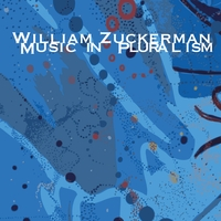 William Zuckerman | Music in Pluralism