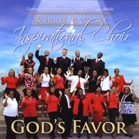 Willie B. Clay Inspirational Choir | God's Favor