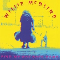 Willie McBlind | Find My Way Back Home