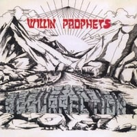 Willin Prophets | Resurrection